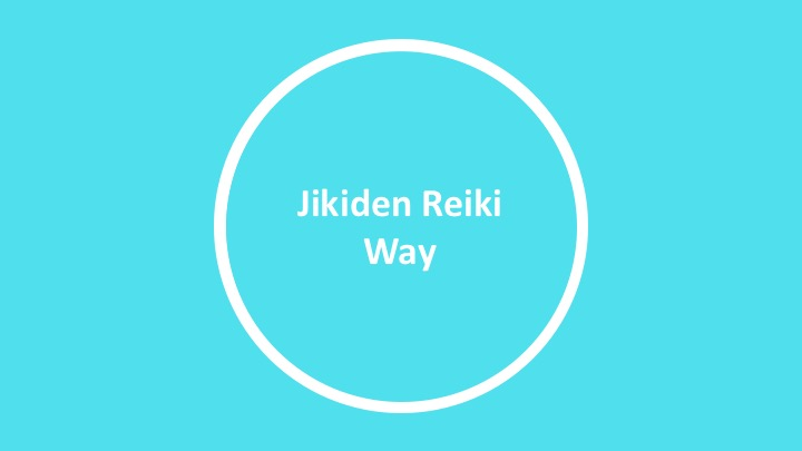 Jikiden Reiki Way